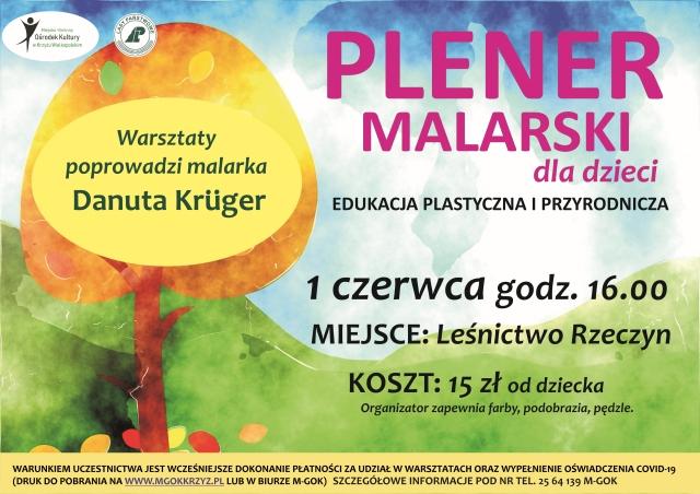 Plener malarski dla dzieci, malarka Danuta Krüger, 1 czerwca 2021, wtorek, godz. 16:00, Leśnictwo Rzeczyn, 15 zł od dziecka , organizator zapewnia farby, podobrazia i pędzle
